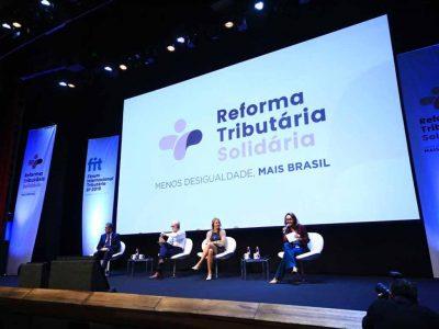 Reforma Tributária Solidária Fórum Internacional Tributário